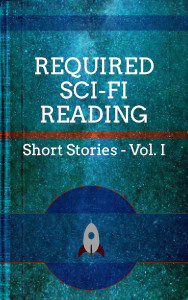 Required Sci-Fi Reading – Helping you fill out your reading list
